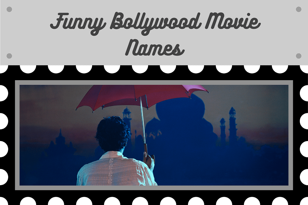 Funny Hindi Movie Names | Funny Bollywood Movie Names