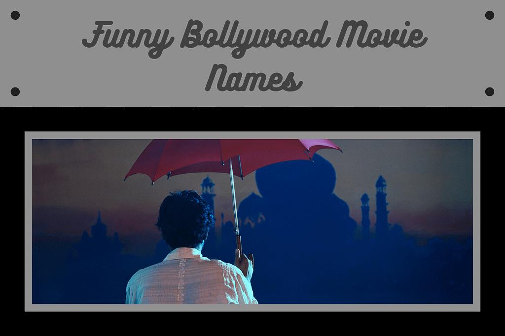 Funny Hindi Movie Names | Funny Bollywood Movie Names